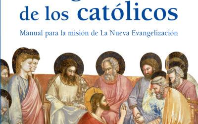 La Evangelización de los Católicos: Recomendación del P. Rodrigo Domínguez